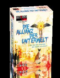 Die Allianz der Unterwelt
