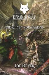 Einsamer Wolf 09 - Die Ruinen von Zaaryx