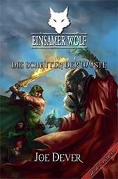 Einsamer Wolf 05 - Die Schatten der Wüste