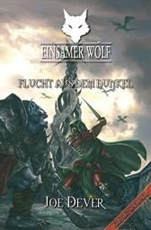Einsamer Wolf 01 - Flucht aus dem Dunkel